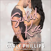 Sealed With a Kiss - Carly Phillips