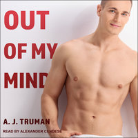 Out of My Mind - A.J. Truman