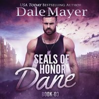 Dane: SEALs of Honor - Dale Mayer