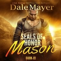 Mason: SEALs of Honor - Dale Mayer