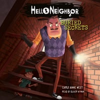 Hello Neighbor: Buried Secrets - Carly Anne West