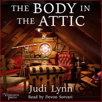 The Body in the Attic - Judi Lynn
