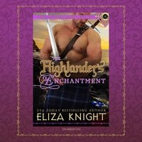 The Highlander's Enchantment - Eliza Knight