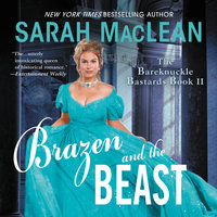 Brazen and the Beast - Sarah MacLean