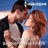 Barnepigens frieri - Joss Wood