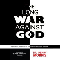 The Long War against God - Henry M. Morris