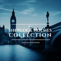The Sherlock Holmes Collection - Arthur Conan Doyle