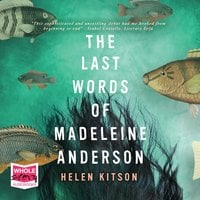 The Last Words of Madeleine Anderson - Helen Kitson