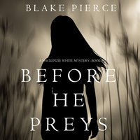Before He Preys - Blake Pierce
