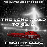 The Long Road to Gaia - Timothy Ellis