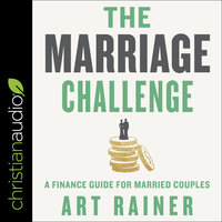 The Marriage Challenge: A Finance Guide for Married Couples - Art Rainer