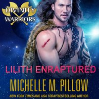 Lilith Enraptured - Michelle M. Pillow