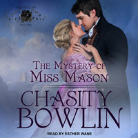 The Mystery of Miss Mason - Chasity Bowlin
