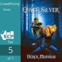 Quick Silver - Derek Mathias