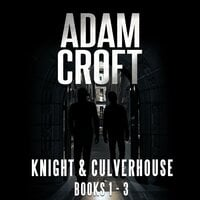 Knight & Culverhouse Box Set: Books 1–3 - Adam Croft