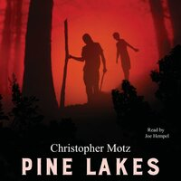 Pine Lakes - Christopher Motz