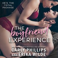 The Boyfriend Experience - Carly Phillips, Erika Wilde