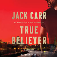True Believer: A Novel - Jack Carr