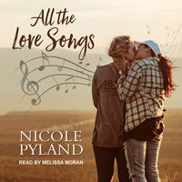 All the Love Songs - Nicole Pyland