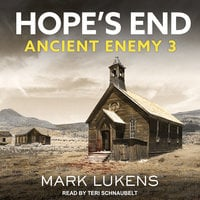 Hope's End: Ancient Enemy 3 - Mark Lukens