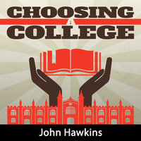 Choosing A College - John Hawkins
