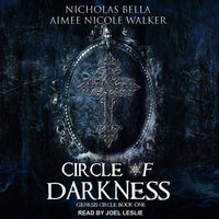 Circle of Darkness - Aimee Nicole Walker, Nicholas Bella