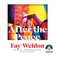 After the Peace - Fay Weldon