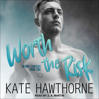 Worth the Risk - Kate Hawthorne
