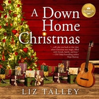 A Down Home Christmas - Liz Talley