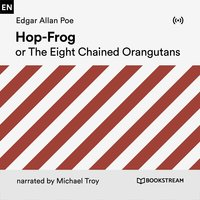 Hop-Frog or the Eight Chaimed Orangutans - Edgar Allan Poe