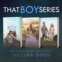 That Boy Series (3 Book Series) - Jillian Dodd