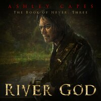 River God - Ashley Capes