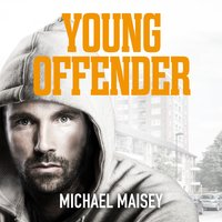 Young Offender - Michael Maisey