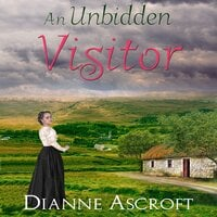An Unbidden Visitor - Dianne Trimble