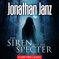 The Siren and The Specter - Jonathan Janz