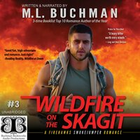 Wildfire on the Skagit - M.L. Buchman