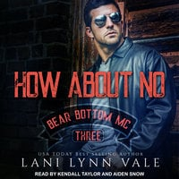 How About No - Lani Lynn Vale