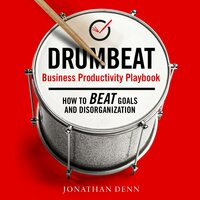Drumbeat: Business Productivity Playbook - Jonathan Denn