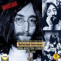Take This Brother May It Serve You Well: Unfinished Interviews John Winston Lennon 1968-1969 - Geoffrey Giuliano