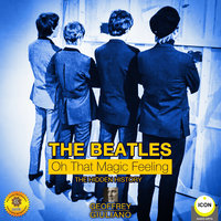The Beatles: Oh That Magic Feeling - Geoffrey Giuliano