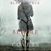 Before He Covets - Blake Pierce