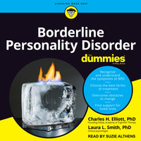 Borderline Personality Disorder For Dummies - Charles H. Elliott,Laura L. Smith