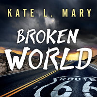 Broken World - Kate L. Mary