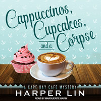 Cappuccinos, Cupcakes, and a Corpse - Harper Lin