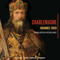 Charlemagne - Johannes Fried