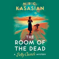 The Room of the Dead - M.R.C. Kasasian