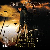 Lord Edward's Archer - Griff Hosker