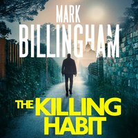 The Killing Habit - Mark Billingham