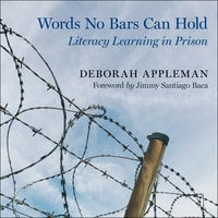 Words No Bars Can Hold - Deborah Appleman