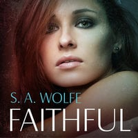 Faithful - S.A. Wolfe